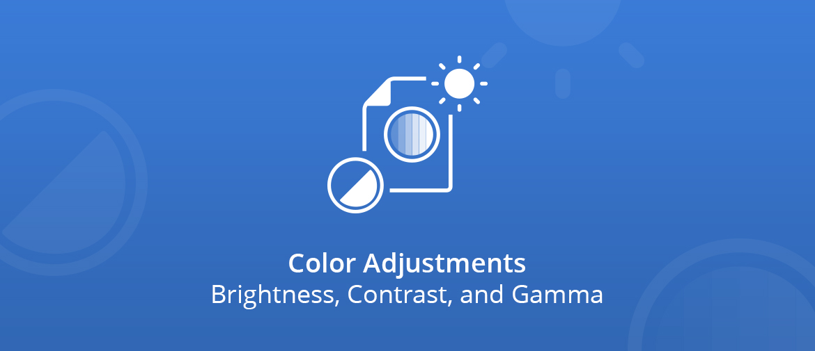 Color Adjustments: Brightness, Contrast, and Gamma