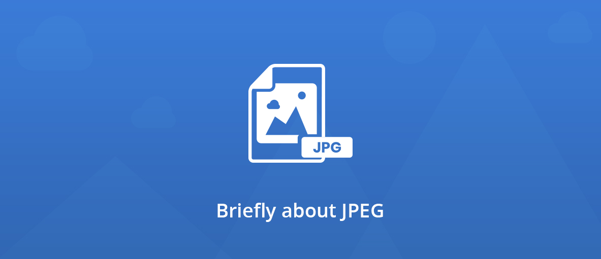 Briefly about JPEG