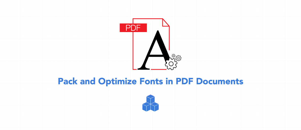 Illustration of Pack and Optimize Fonts