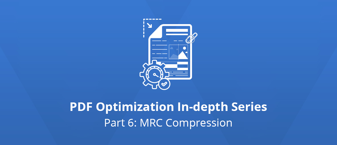 Illustration for the third article of the PDF Optimization In-depth Series - Part 3