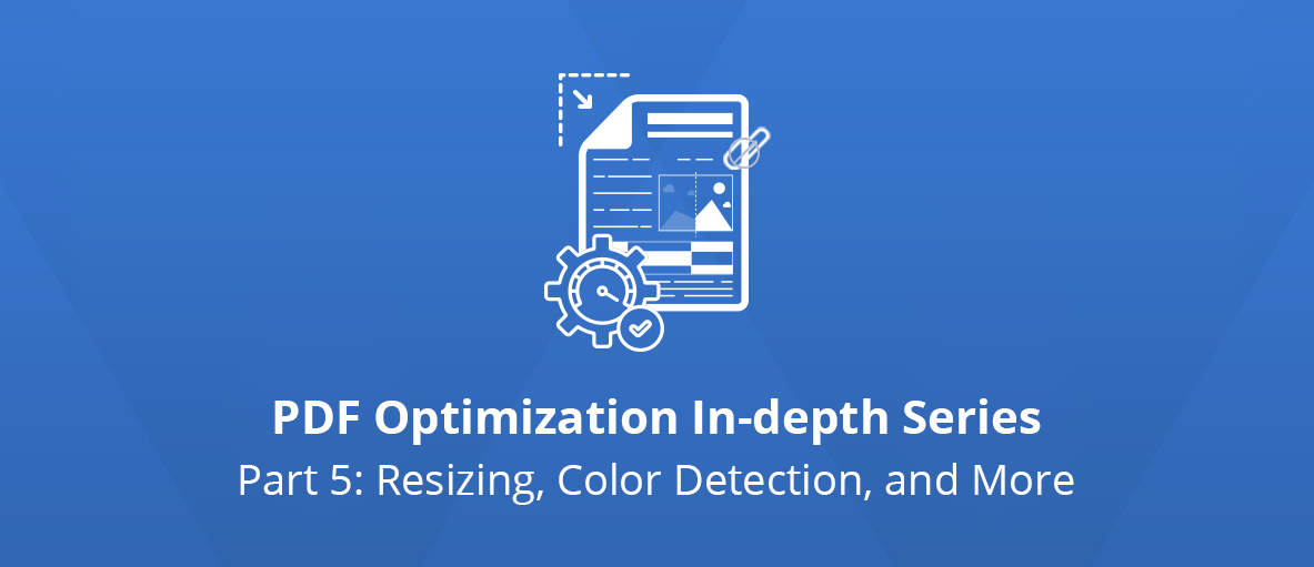 Illustration for the third article of the PDF Optimization In-depth Series - Part 5