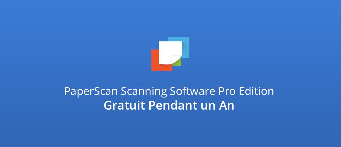 PaperScan Scanning Software Pro Edition Gratuit Pendant un An