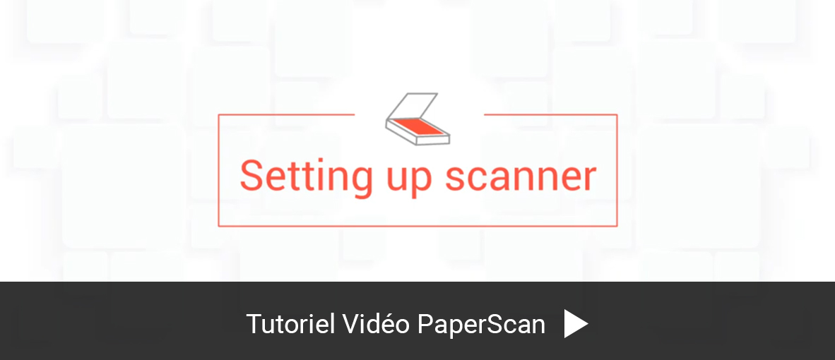 Paperscan Video Guide